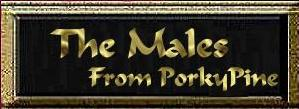 The Males from PorkyPine